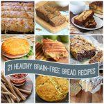 21 Healthy Grain-Free Bread Recipes Paleo Low Carb