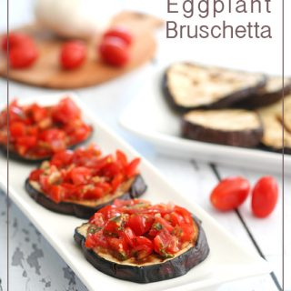 Low Carb Grilled Eggplant Bruschetta