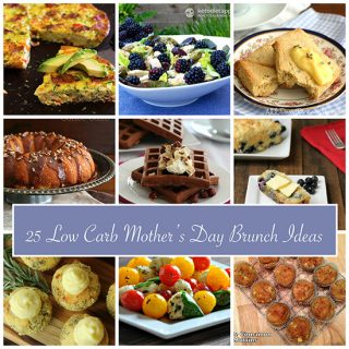25 Low Carb Mother's Day Recipes