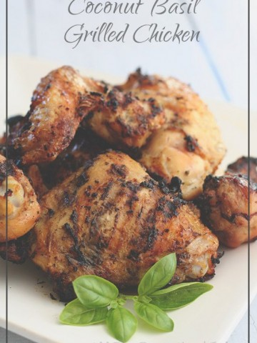Paleo Coconut Basil Grilled Chicken Recipe