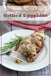 Low Carb Sausage Stuffed Eggplant