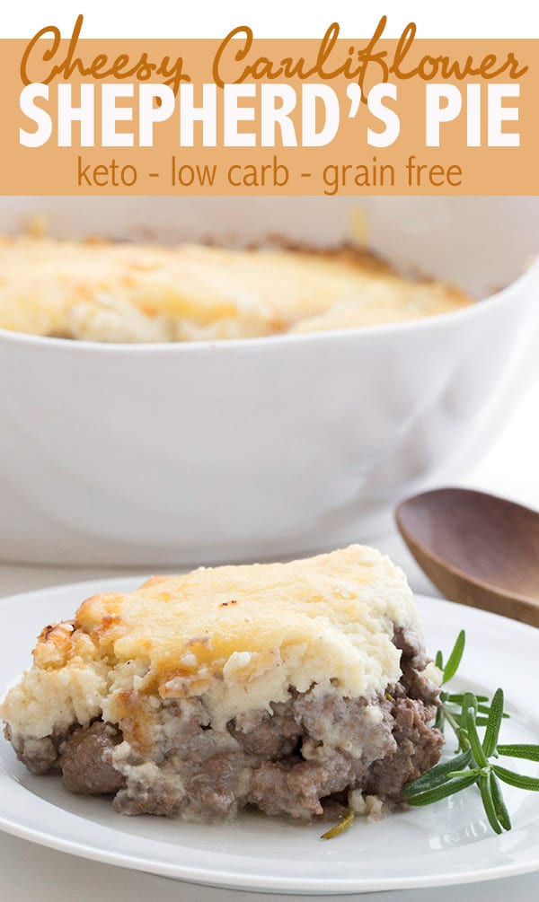 Cheesy Cauliflower Shepherd's Pie - keto low carb recipe