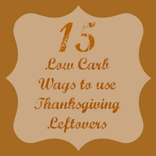15 Low Carb Recipes for Thanksgiving Leftovers