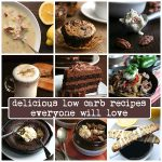 Delicious low carb recipes