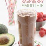 Low Carb Chocolate Avocado Raspberry Smoothie Recipe