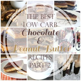 Best Low Carb Peanut Butter Chocolate Recipes Part 2