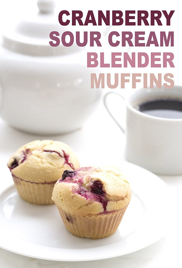 Cranberry Sour Cream Blender Muffins