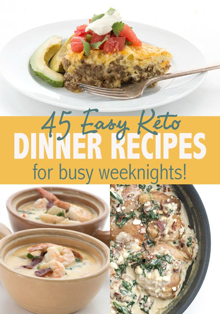 Easy Keto Dinner Recipes for busy weeknights