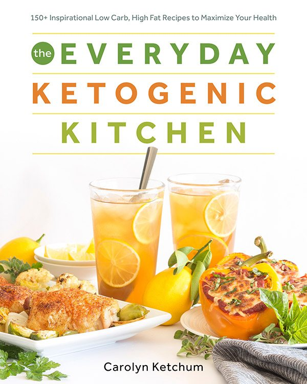 front cover of the Everyday Ketogenic Kitchen cookbook, by Carolyn Ketchum