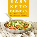 New Keto Cookbook! 50 Easy Keto Dinners