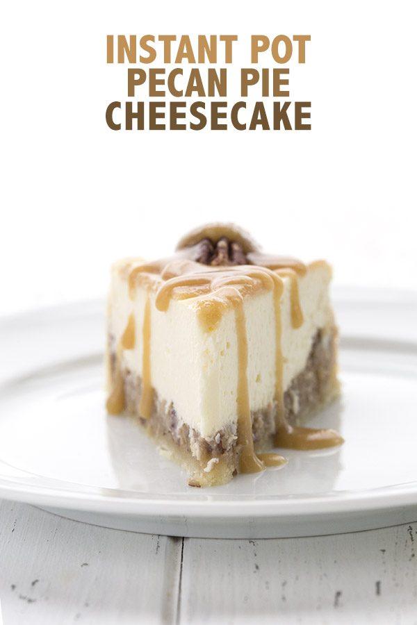 Low Carb Pecan Pie Cheesecake - Instant Pot Recipe