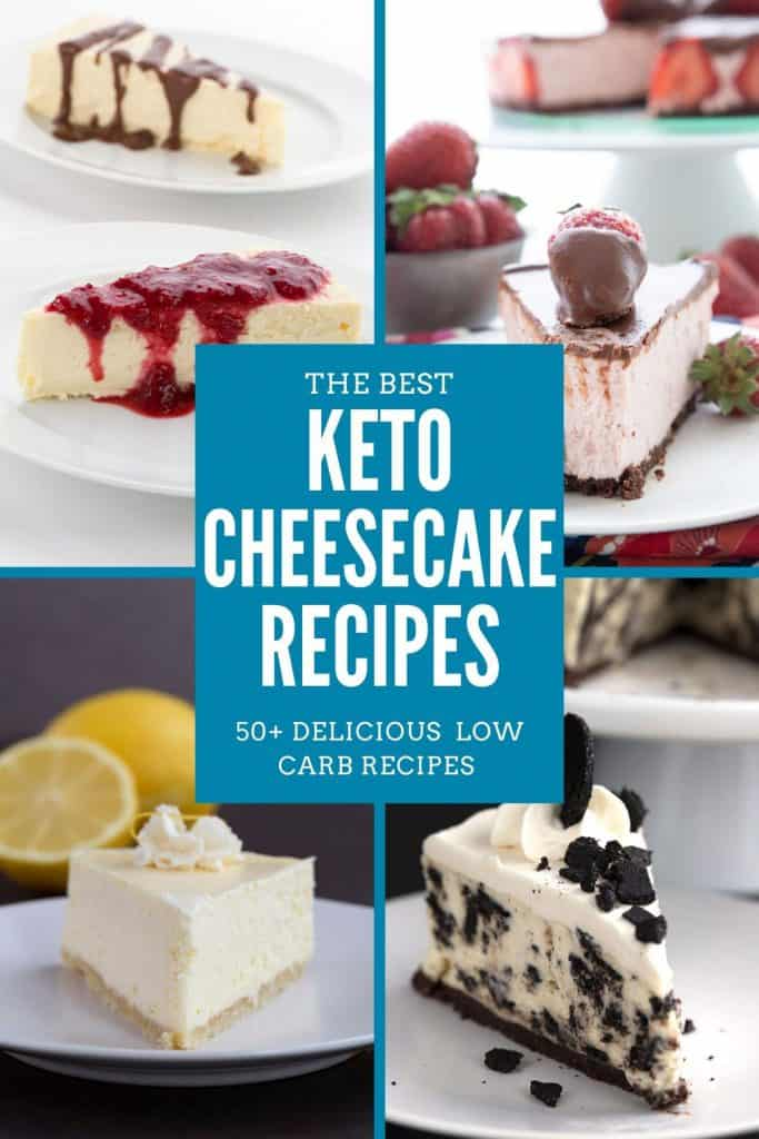 collage of keto cheesecake recipes with title in center: the best keto cheesecake recipes.