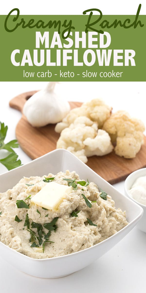 Easy mashed cauliflower recipe with sour cream and ranch seasoning. This delicious keto side dish is easy to make in your slow cooker. Get my tips for extra creamy cauliflower mash! #ketorecipes #cauliflower #mashedcauliflower #ketodiet #lowcarb #lowcarbhighfat