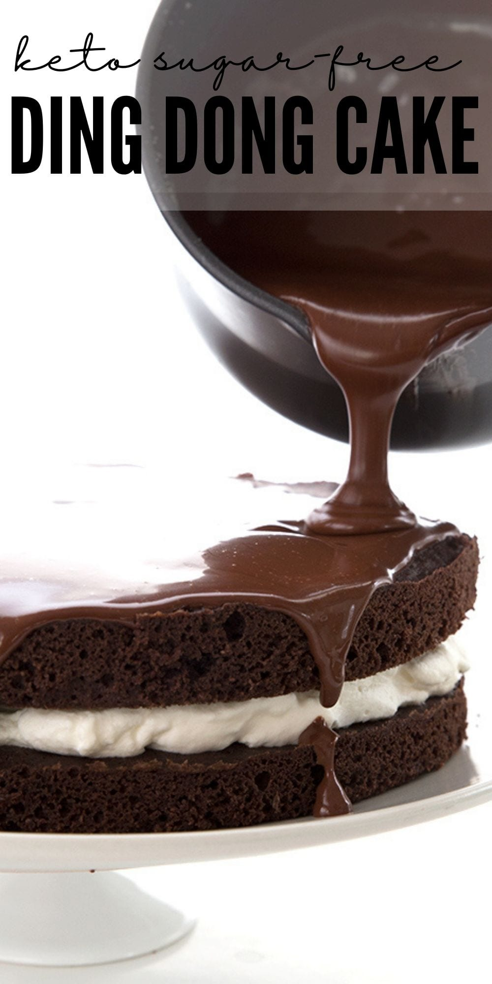 Titled image: pouring sugar-free chocolate ganache over a keto ding dong cake