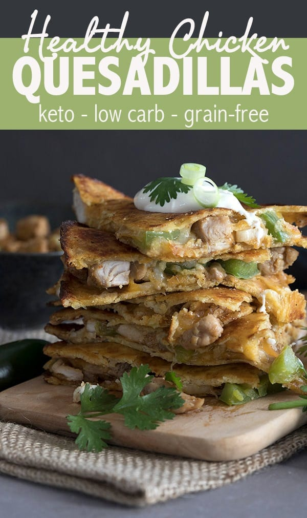 Healthy low carb chicken quesadillas made with delicious veggie tortillas. These look and taste like the real thing! A keto friendly Mexican food recipe. #ketorecipes #lowcarb #quesadillas #chickenquesadillas #grainfreerecipes #easyketo #ketodiet