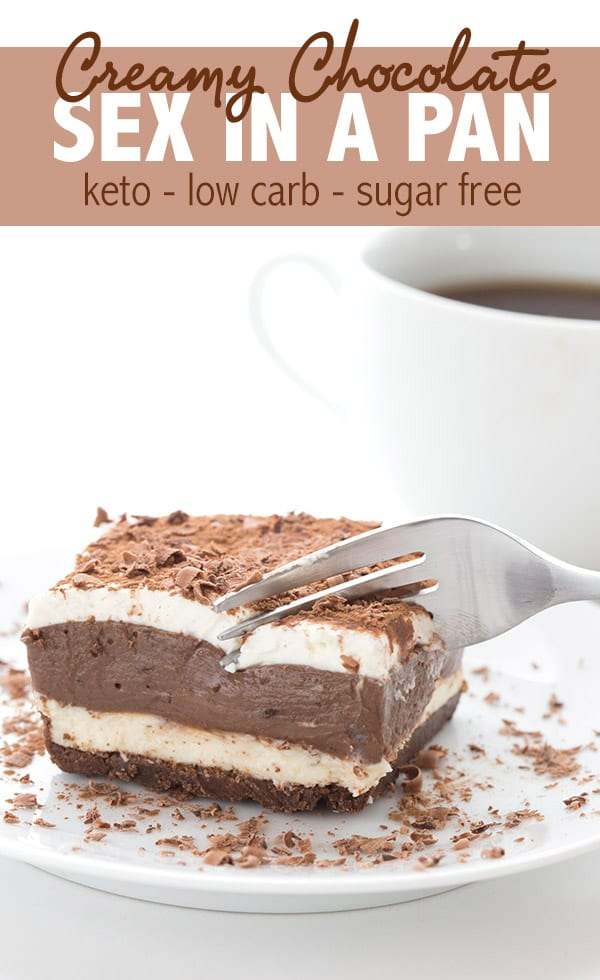 "Sugar Free Sex In A Pan Dessert. Creamy and delicious layers of keto chocolate pudding and no bake cheesecake, on a chocolate ""cookie"" crust."