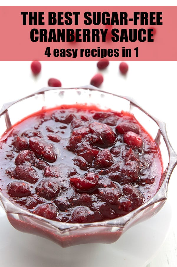 Sugar Free Cranberry Sauce 4 Ways All Day I Dream About Food