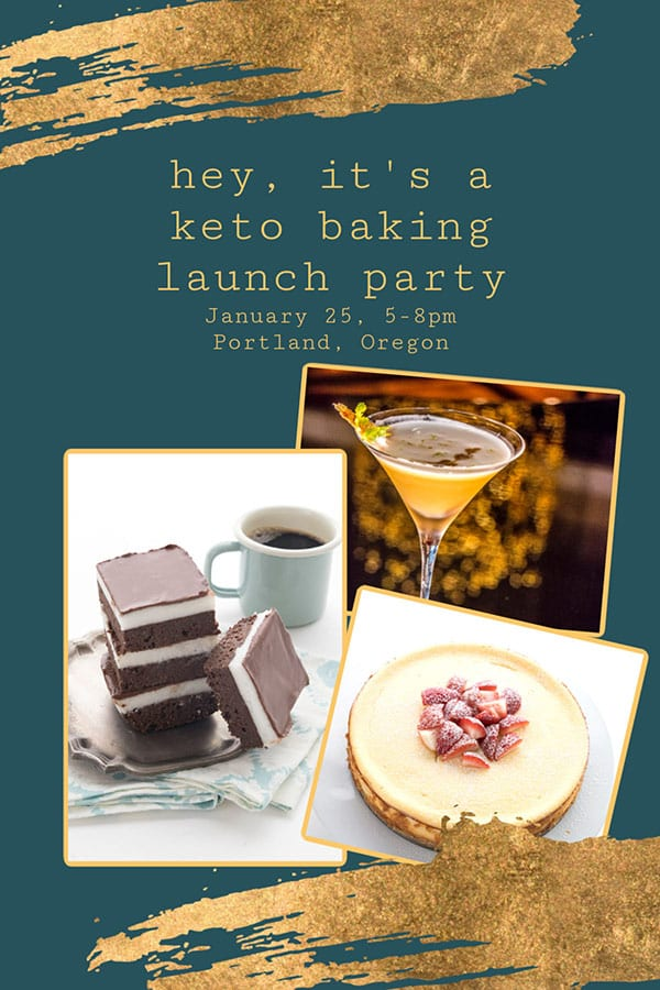 Keto party time! An invitation to the Keto Baking Launch party.