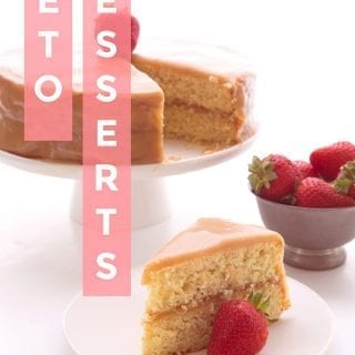 "Title Image of keto caramel cake with title ""Keto Desserts"""
