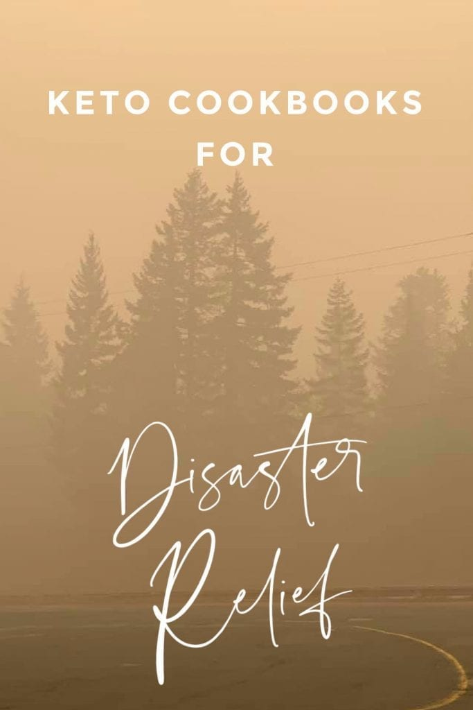 "Titled image: smoky forest on the top of Mt. Hood, with title ""Keto Cookbooks for Disaster Relief"""