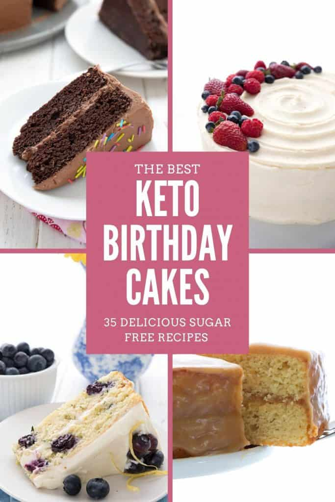 A collage of keto birthday cakes with title in center: The Best Keto Birthday Cake Recipes.